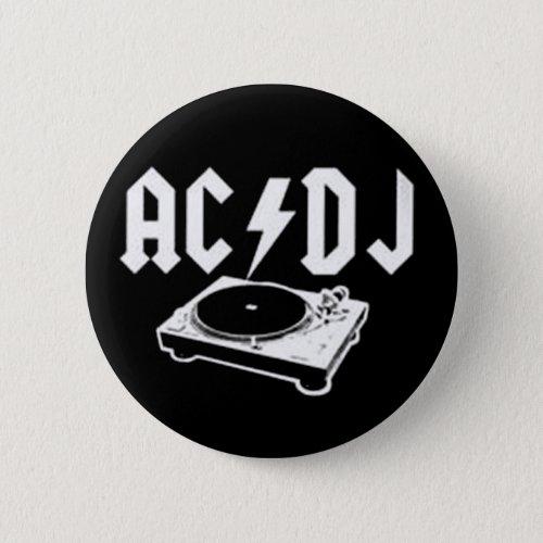 AC DJ PINBACK BUTTON