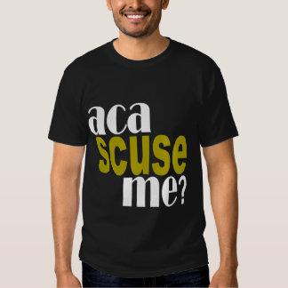aca scuse me t-shirt g