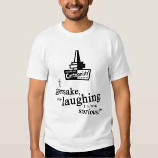 ACA Tshirt: For gorsake... T-Shirt