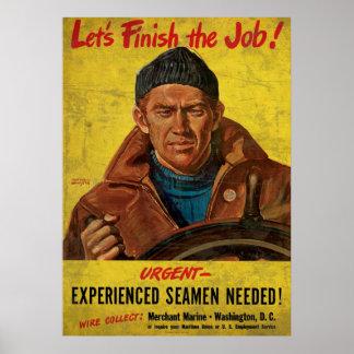 Acabemos a los marineros experimentados trabajo ne póster
