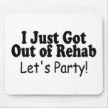 Acabo de salir de la rehabilitación dejo al fiesta tapetes de raton