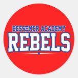 Academia de Bessemer; Rebeldes Etiquetas Redondas