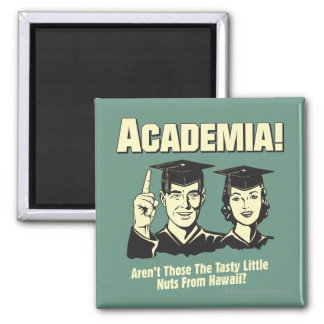 Academia: Tasty Nuts From Hawaii 2 Inch Square Magnet
