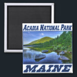 """Acadia National Park - Maine Magnet<br><div class=""""desc"""">Acadia National Park is the only national park in the New England states. This Maine national park design is available on t-shirts,  sweatshirts,  mugs,  magnets,  and other clothing and gifts for the whole family.</div>"""