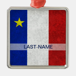 Acadian Flag Surname Distressed Grunge Personalize Metal Ornament