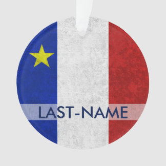 Acadian Flag Surname Distressed Grunge Personalize Ornament