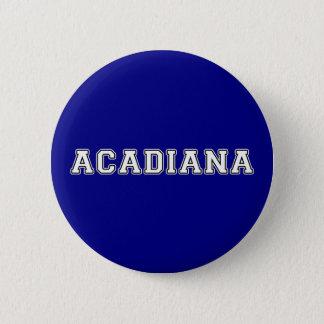 Acadiana Pinback Button