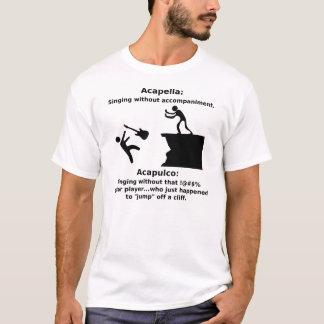 Acapella, Acapulco (Light) T-Shirt