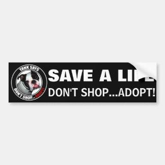 ¡Acaricie la adopción NO HAGA COMPRAS… ADOPTAN Pegatina De Parachoque