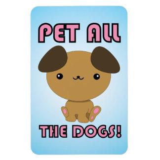 ¡Acaricie todos los perros! Perrito de Kawaii Imán Flexible