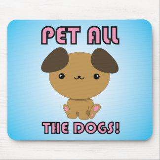 ¡Acaricie todos los perros! Perrito de Kawaii Tapetes De Ratones
