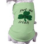 acaricíeme irlandés del i'am camiseta de perro