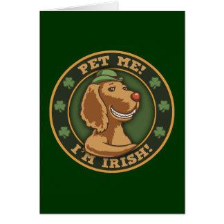 ¡Acaricíeme Soy irlandés Felicitaciones