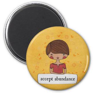 Accept Abundance by Linda Tieu 2 Inch Round Magnet