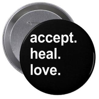 accept. heal. love button