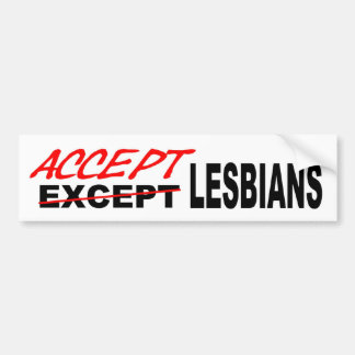 Accept Lesbians Bumper Sticker