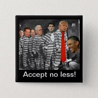 Accept no less button. pinback button