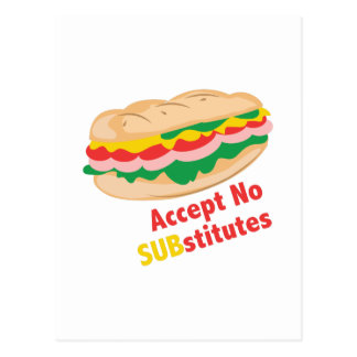 Accept No Substitutes Postcard