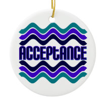 Acceptance Ceramic Ornament