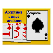 Acceptance Trumps Avoidance Poster