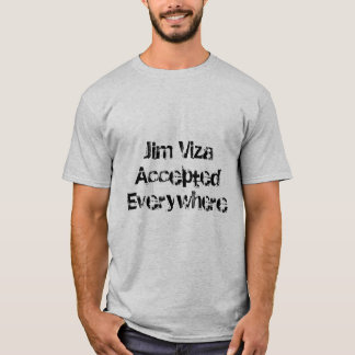 Accepted Everywhere (OAK) colors T-Shirt