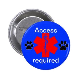 acceso alerta médico del perro del servicio del pin redondo de 2 pulgadas