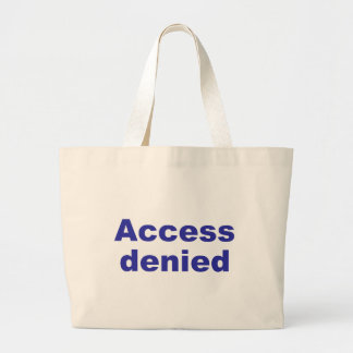 ACCESS denied Large Tote Bag