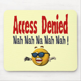 Access Denied Mouse Pad
