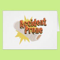 Accident Prone Leg Card