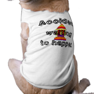 Accident Waiting to Happen T-Shirt