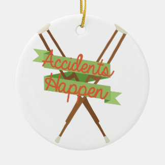 Accidents Happen Crutches Ceramic Ornament