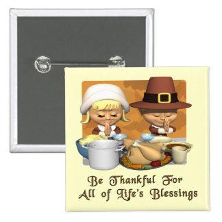 Acción de gracias: Las bendiciones de la vida Pin Cuadrada 5 Cm