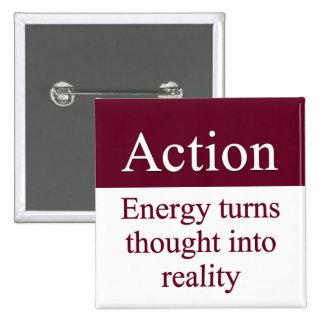 Acción - la energía da vuelta a pensamiento en rea pin cuadrada 5 cm