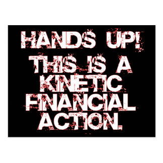 ¡Acción, no robo o guerra financiero cinético! Postales