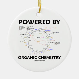 Accionado por la química orgánica (ciclo de Krebs) Ornato