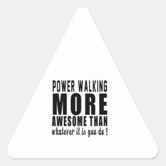 Accione caminar más impresionante que lo que es pegatina triangular