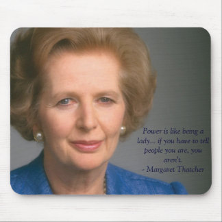 Accione y siendo una mujer - señora Thatcher Mouse Mousepad