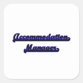 Accommodation Manager Classic Job Design Square Sticker