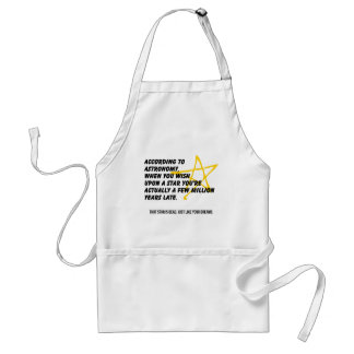 According to Astronomy Adult Apron