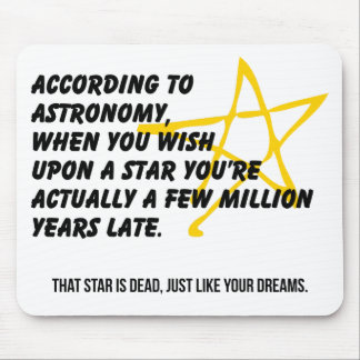 According to Astronomy Mouse Pad