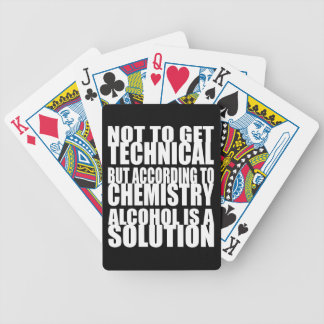 According to Chemistry, Alcohol is a Solution Bicycle Playing Cards
