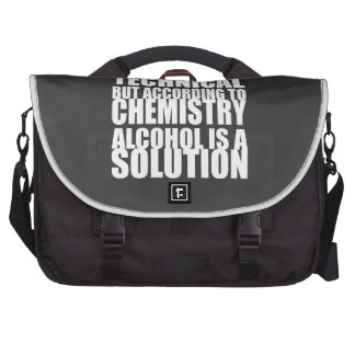 According to Chemistry, Alcohol is a Solution Laptop Computer Bag