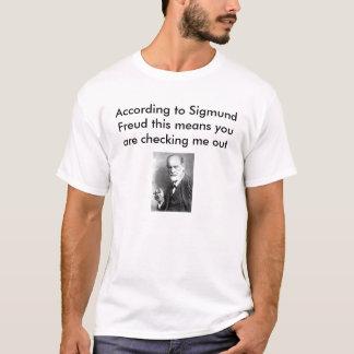 According to Freud... T-Shirt