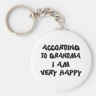 According To Grandma I'm Very Happy Gift Keychain