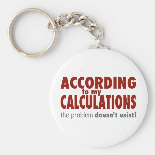According to My Calculations... Keychain