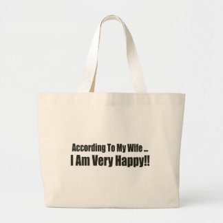 According To My Wife Funny T-shirts Gifts Canvas Bag