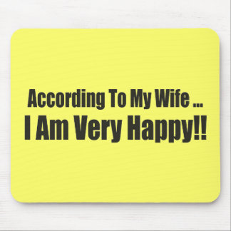 According To My Wife Funny T-shirts Gifts Mouse Pads