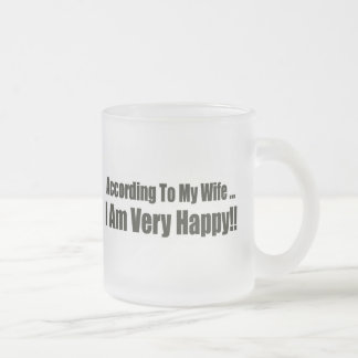 According To My Wife Funny T-shirts Gifts Mugs