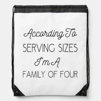 According To Serving Sizes, Funny Quote About Food Drawstring Bag