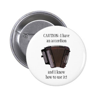 ACCORDION CAUTION button/pin badge Button